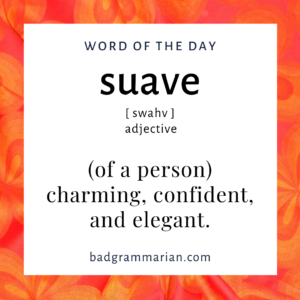suave word of the day
